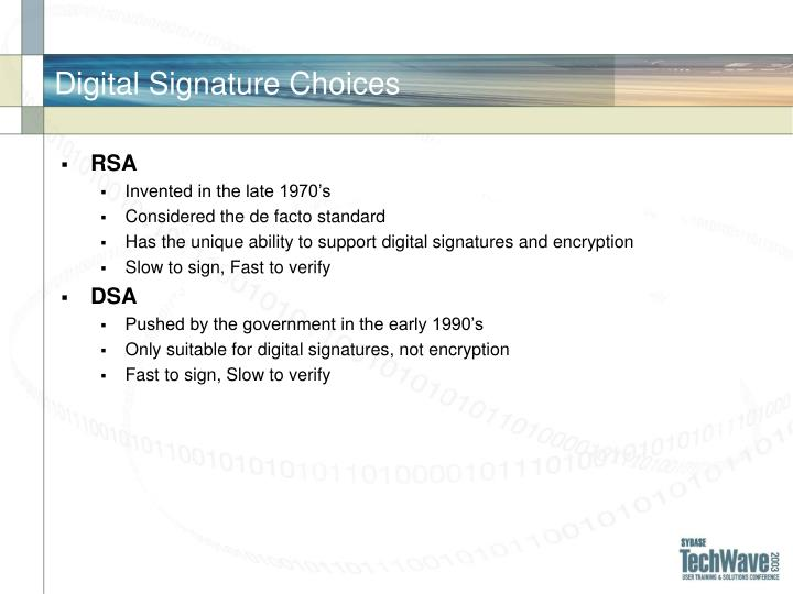 Digital Signature Choices