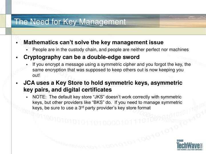 The Need for Key Management