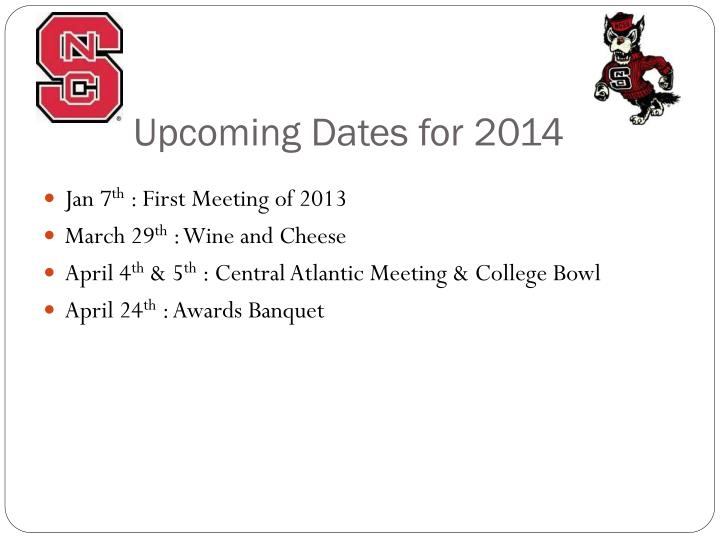upcoming dates for 2014 n.