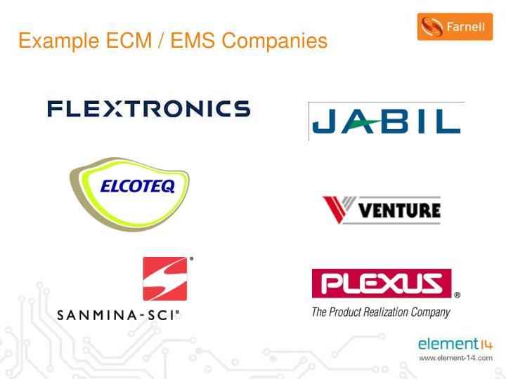 Example ECM / EMS Companies