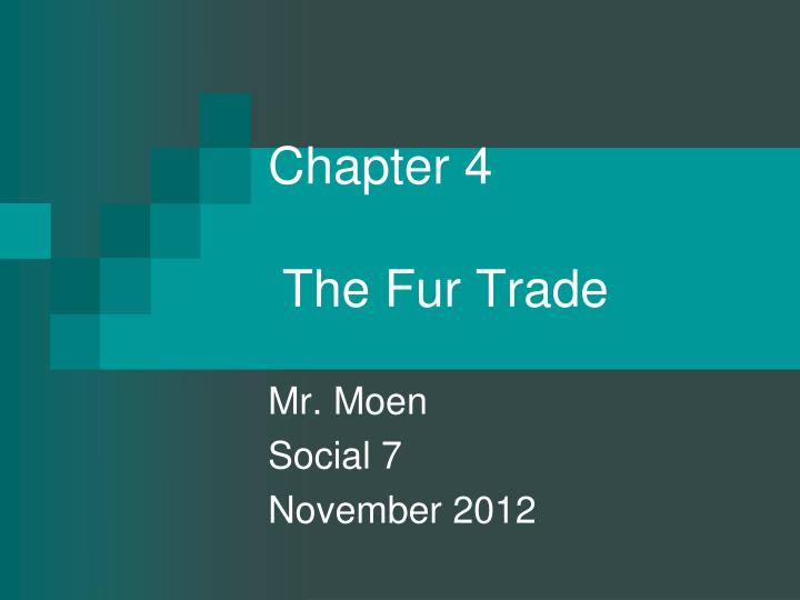 chapter 4 the fur trade n.