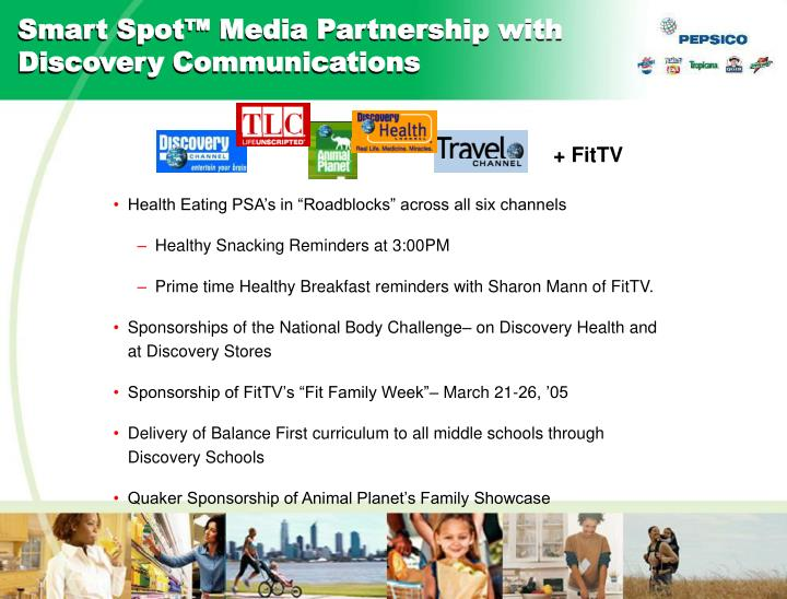 Smart Spot™ Media Partnership with Discovery Communications