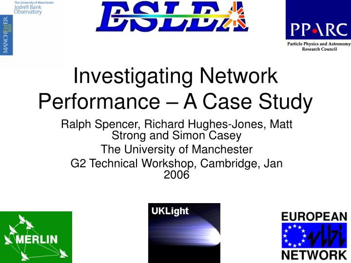 Investigating network performance a case study