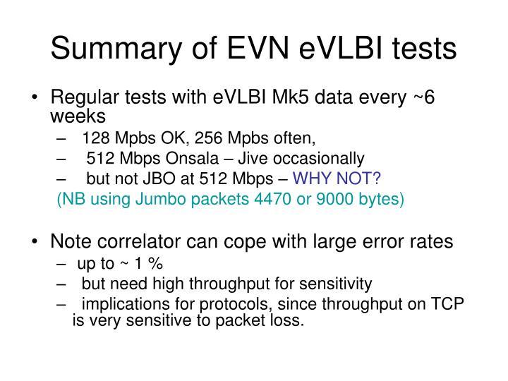 Summary of EVN eVLBI tests