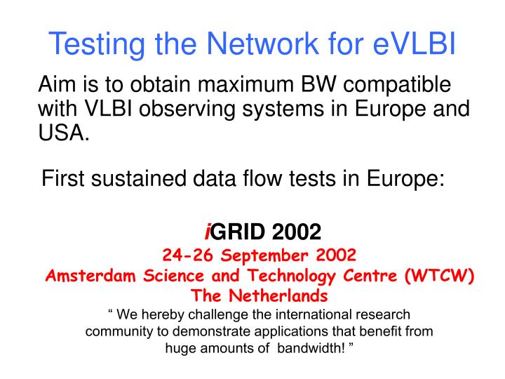 Testing the Network for eVLBI