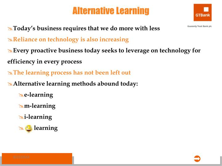 Alternative Learning