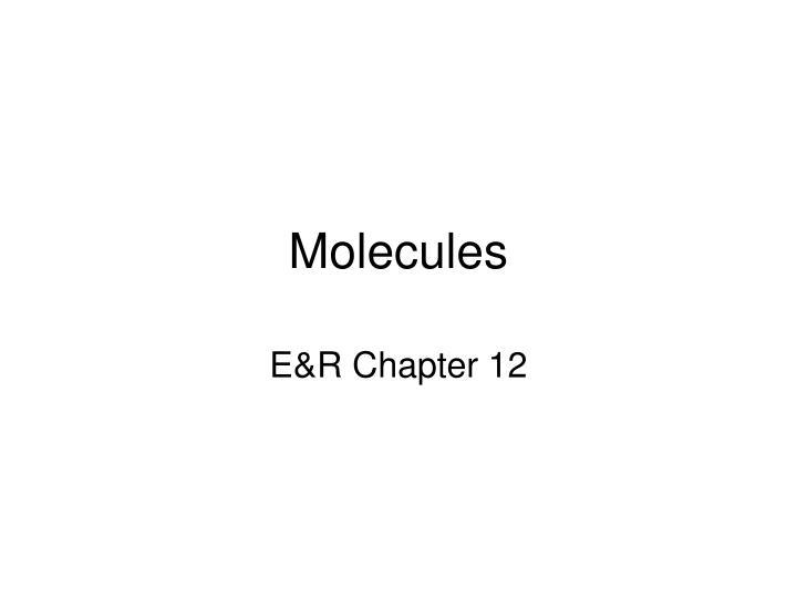 molecules n.