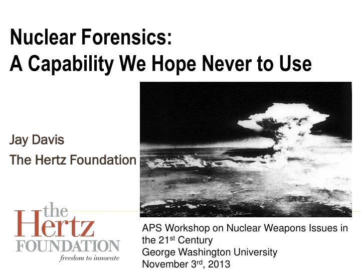 a discussion on nuclear action capabilities of the united states Covers the purpose of united states nuclear forces revises the discussion of nuclear weapons use across the range of  forces and capabilities, including nuclear.