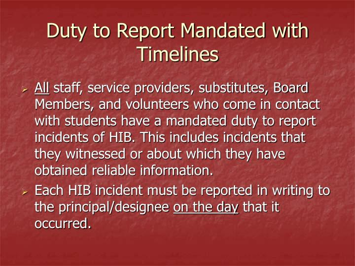 Duty to Report Mandated with Timelines