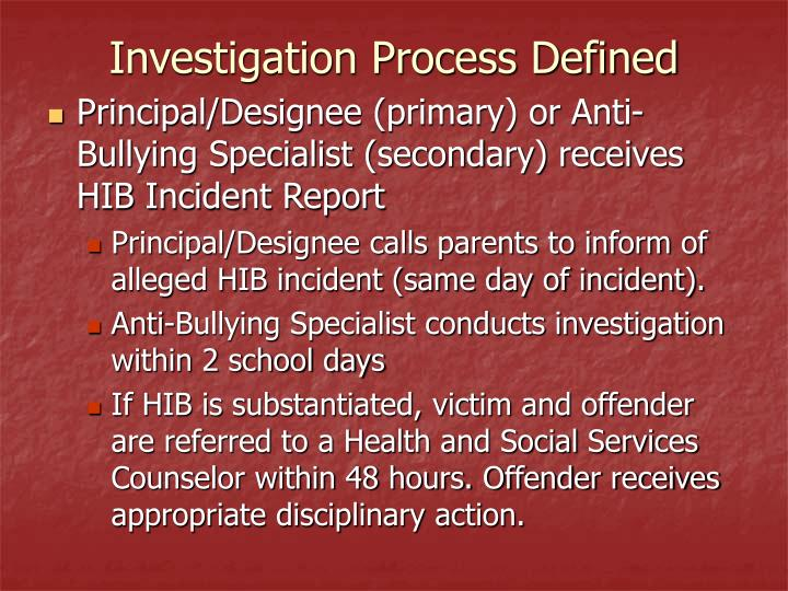 Investigation Process Defined