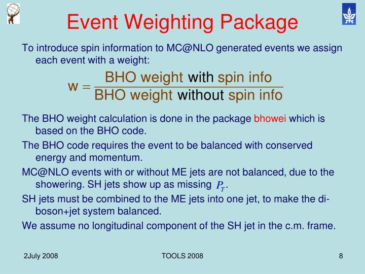 Event Weighting Package
