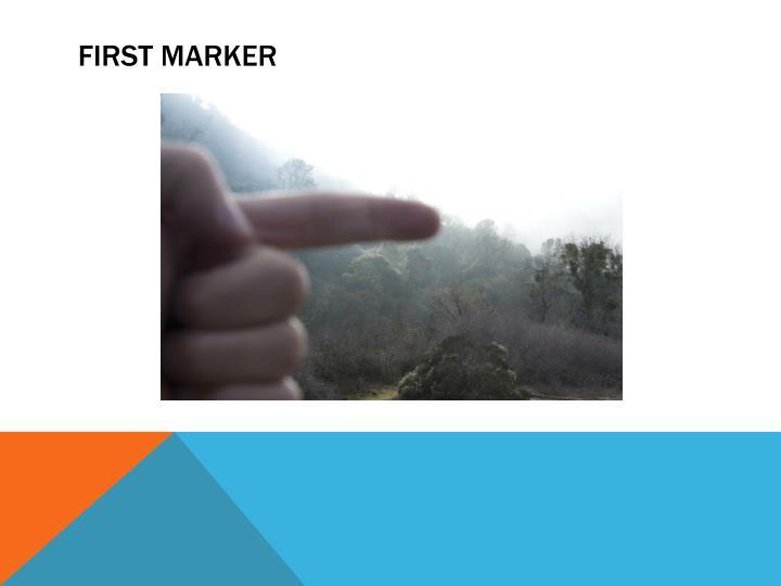 FIRST MARKER