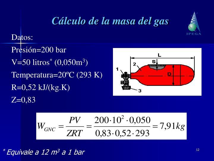 Cálculo de la masa del gas
