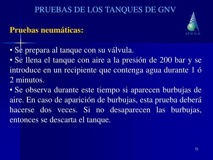 PRUEBAS DE LOS TANQUES DE GNV