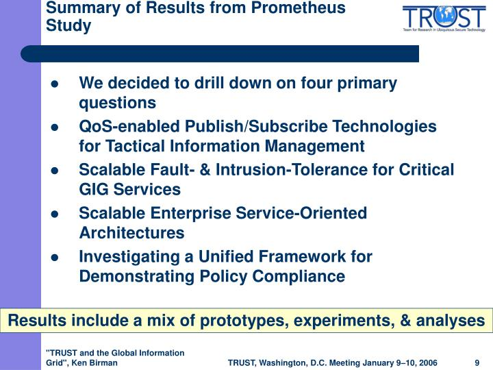 Summary of Results from Prometheus Study
