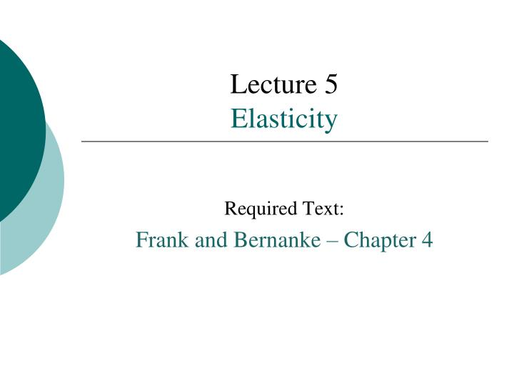 lecture 5 elasticity n.