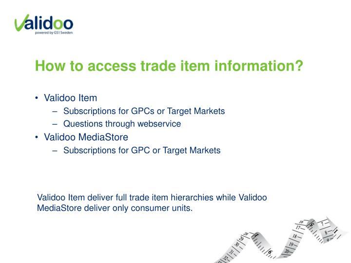 How to access trade item information?
