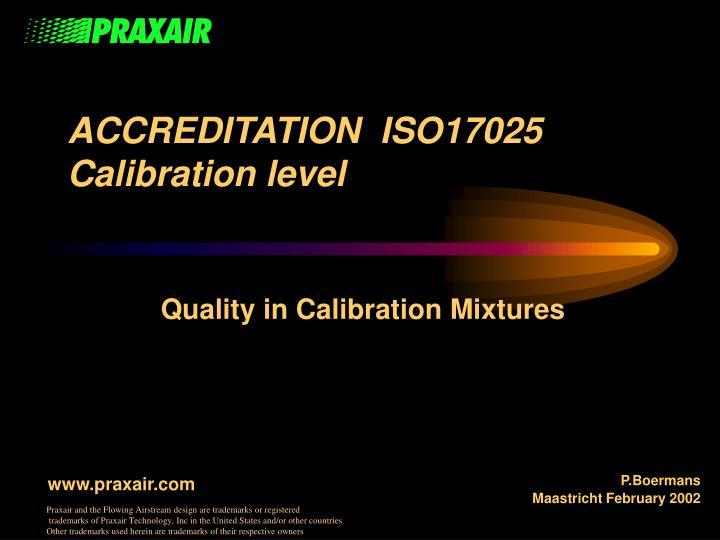 Accreditation iso17025 calibration level