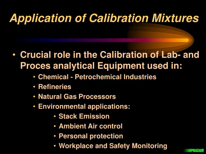 Application of calibration mixtures