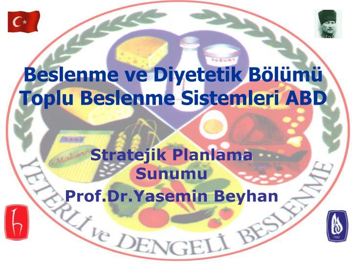 stratejik planlama sunumu prof dr yasemin beyhan n.
