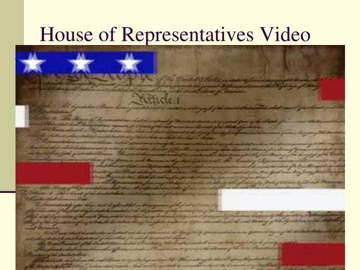 House of Representatives Video