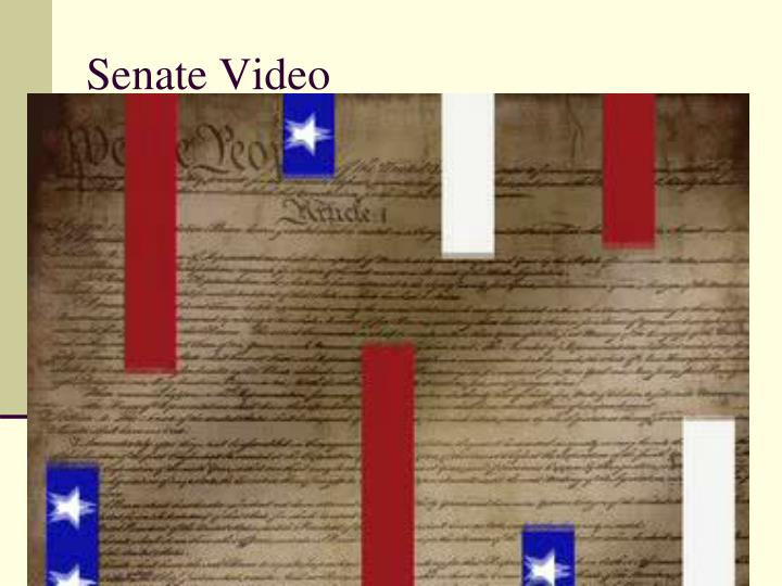 Senate Video