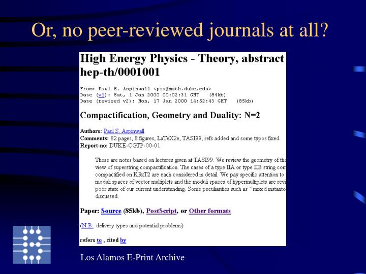 Or, no peer-reviewed journals at all?