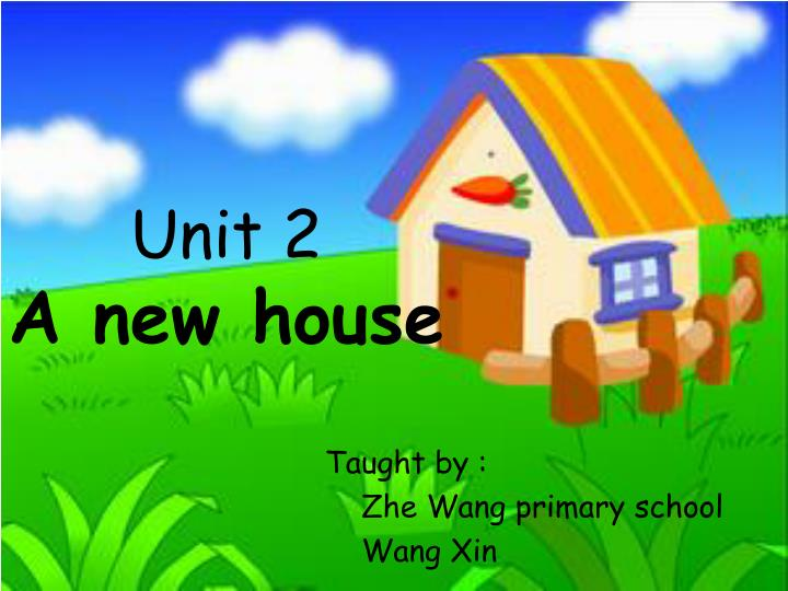Unit 2 a new house
