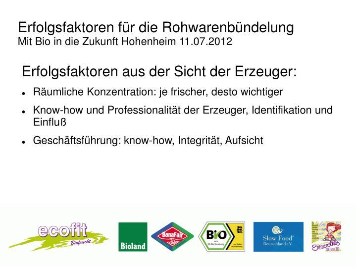 Erfolgsfaktoren f r die rohwarenb ndelung mit bio in die zukunft hohenheim 11 07 20121
