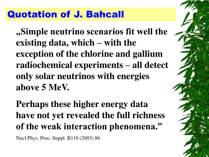 Quotation of J. Bahcall