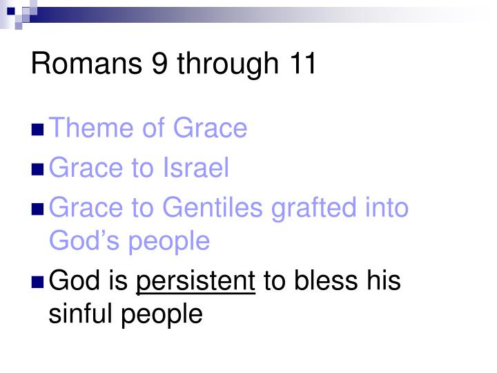 Romans 9 through 11