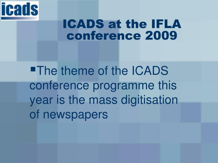 ICADS at the IFLA conference 2009