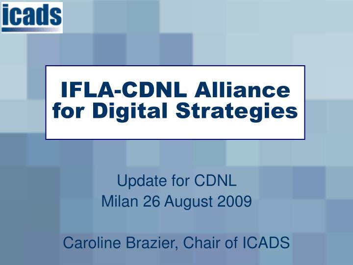 Ifla cdnl alliance for digital strategies