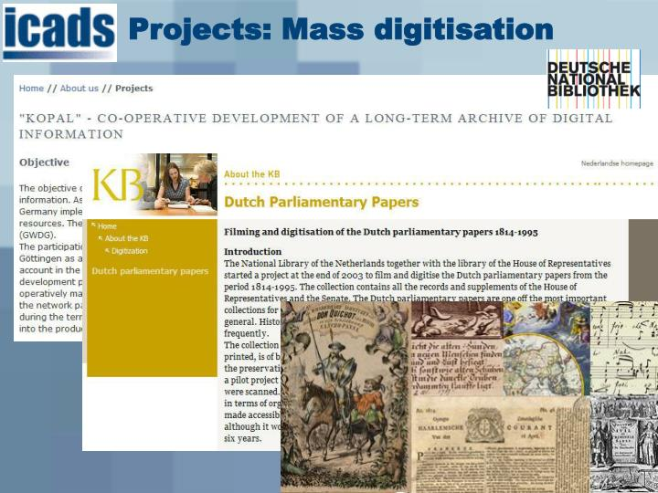 Projects: Mass digitisation