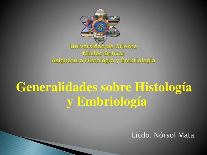 Universidad de oriente n cleo bol var asignatura histolog a y embriolog a