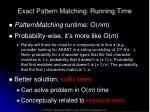 exact pattern matching running time