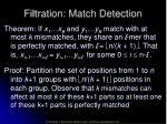 filtration match detection