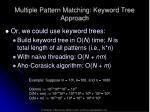 multiple pattern matching keyword tree approach