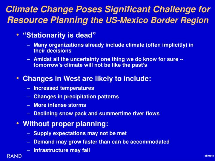 Climate change poses significant challenge for resource planning the us mexico border region