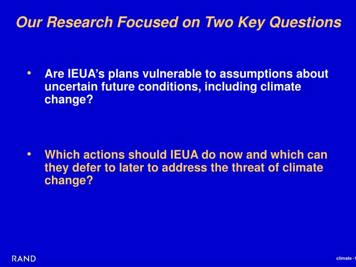 Our Research Focused on Two Key Questions