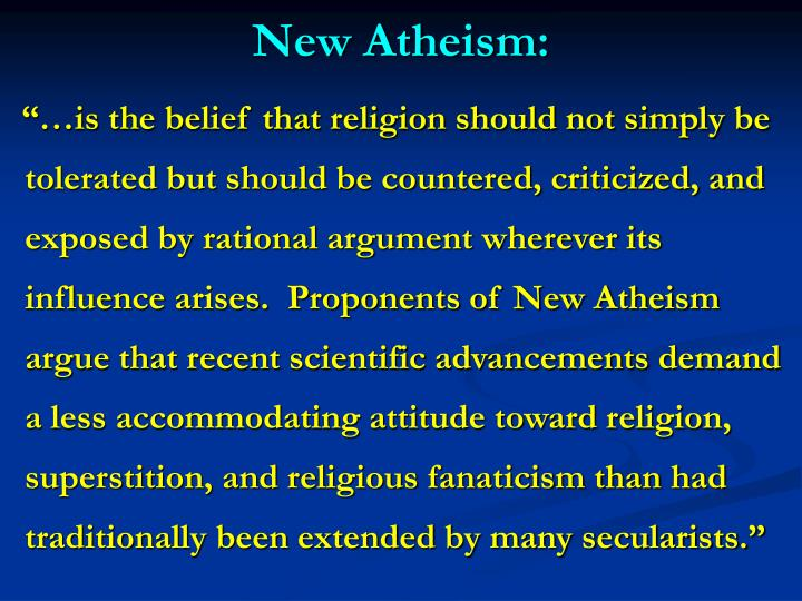 New Atheism: