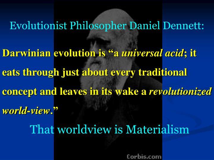 Evolutionist Philosopher Daniel Dennett: