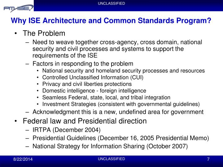 Why ISE Architecture and Common Standards Program?