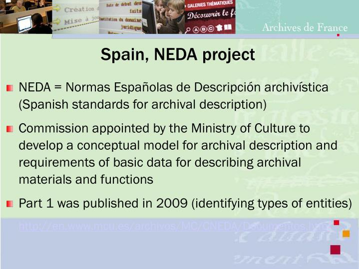 Spain, NEDA project