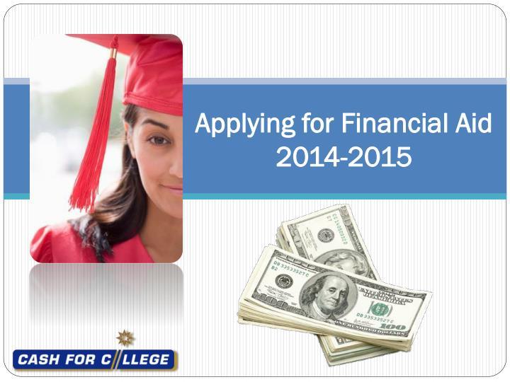 applying for financial aid 2014 2015 n.