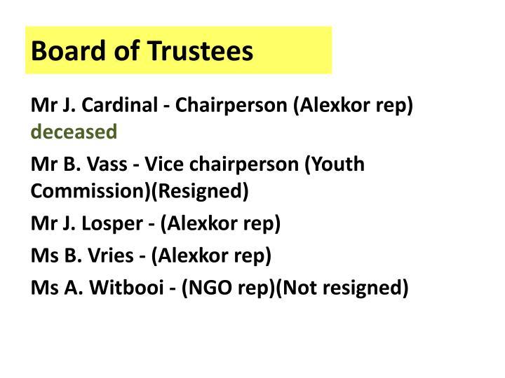 Mr J. Cardinal - Chairperson (Alexkor rep)