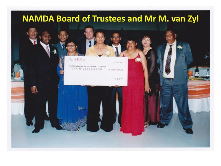 NAMDA Board of Trustees and Mr M. van Zyl