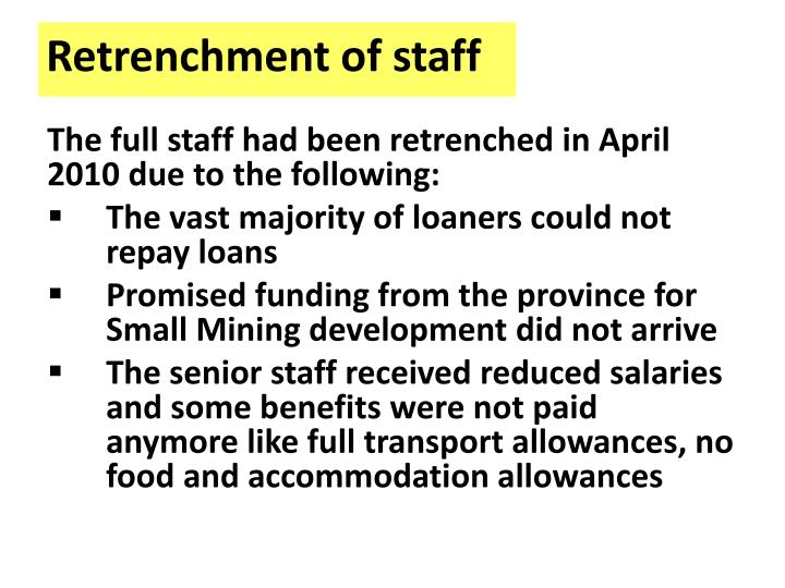 Retrenchment of staff