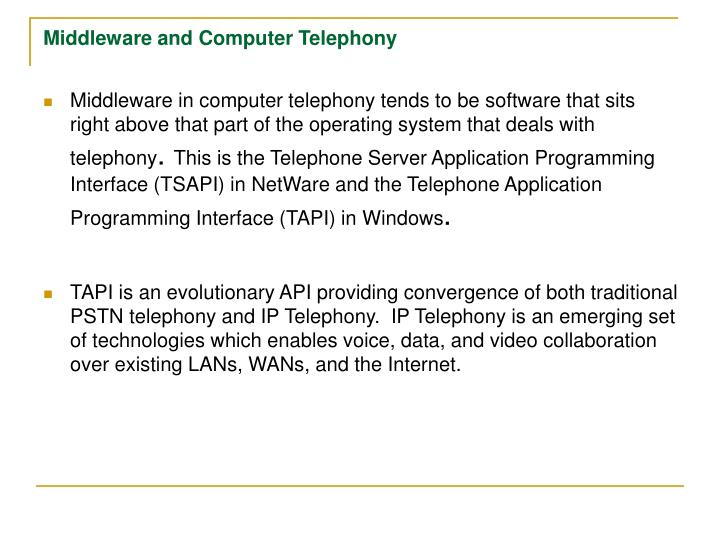 Middleware and Computer Telephony