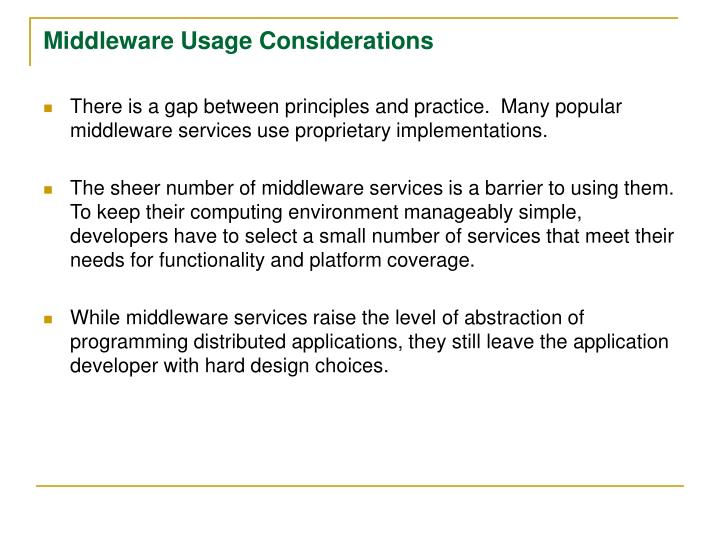 Middleware Usage Considerations